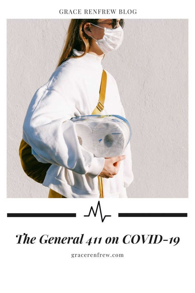 It's truly a difficult time for our society. There has been a lot of information regarding the COVID-19 pandemic. Here is the general 411.