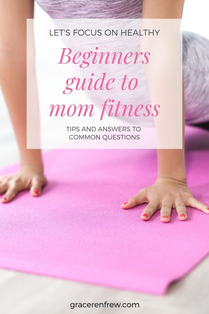 The ultimate guide to mom fitness for beginners. Tips, tricks, and answers to your most commonly asked questions.