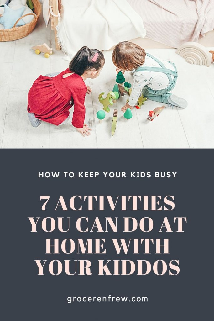 Fun and creative activities to do at home with you kids when you can't go outside or on rainy days.