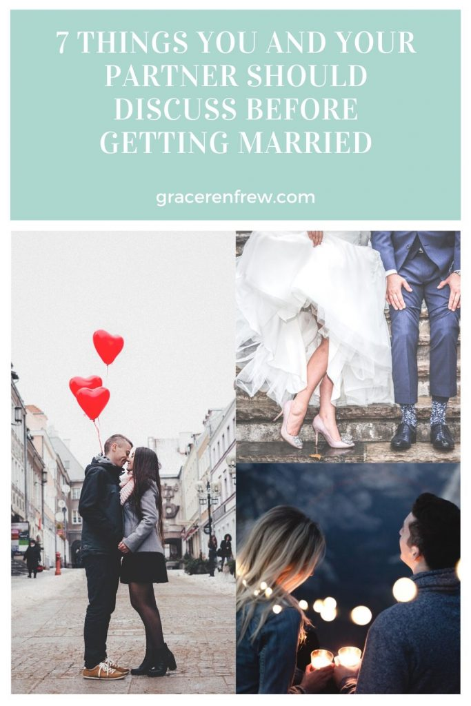 Marriage is the merging of two lives and communication is key. Here are 7 things that all couples should discuss before tying the knot.